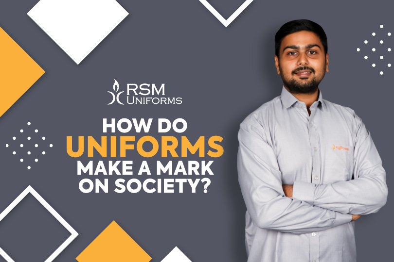 How Do Uniforms Make A Mark On Society