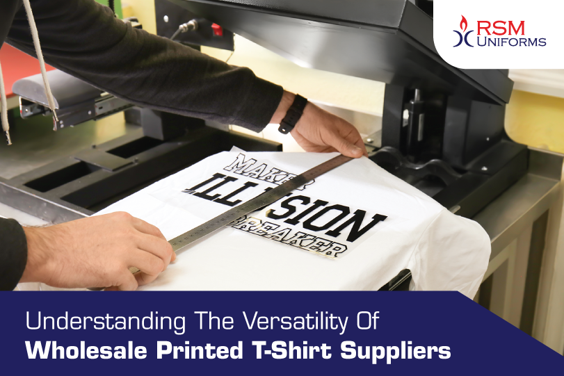Understanding The Versatility Of Wholesale Printed T-Shirt Suppliers